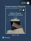 Student Solutions Manual for Options  Futures  and Other Derivatives  Global Edition PDF