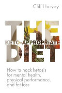The Keto-Appropriate Diet
