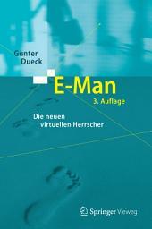 E-Man: Die neuen virtuellen Herrscher, Ausgabe 3