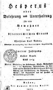 Hesperus oder Belehrung und Unterhaltung für die Bewohner des österreichischen Staats: Zweiter Jahrgang. Erster Band. Stück 1-3, Band 2
