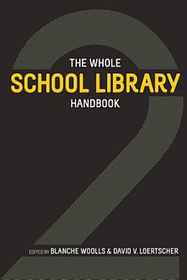 The Whole School Library Handbook 2 PDF