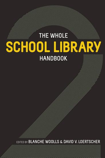 The Whole School Library Handbook 2 PDF