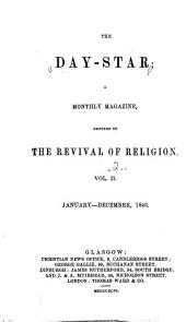 The Day-star: A Monthly Magazine, Devoted to the Revival of Religion, Volume 2