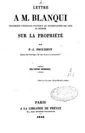 Lettres à Mr Blanqui sur la propriété: deuxième mémoire