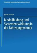 Modellbildung und Systementwicklung in der Fahrzeugdynamik PDF