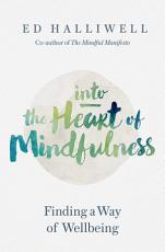 Into the Heart of Mindfulness PDF