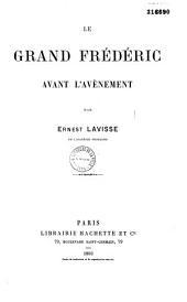 Le Grand Frédéric avant l'avènement