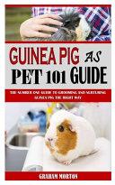 Guinea Pig as Pet 101 Guide PDF