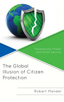 The Global Illusion of Citizen Protection PDF