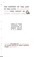 The History of the Life of the Late Mr  Jonathan Wild the Great PDF