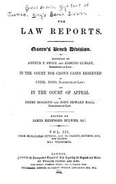 The Law Reports: Queen's Bench Division and in the Court for Crown Cases Reserved and in the Court of Appeal, Volume 3