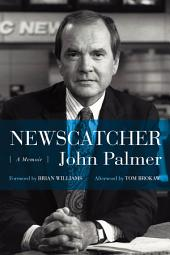 Newscatcher: A Memoir