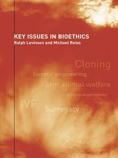 Key Issues in Bioethics: A Guide for Teachers