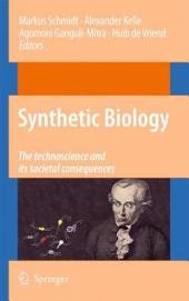 Synthetic Biology: the technoscience and its societal consequences