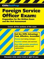 CliffsTestPrep Foreign Service Officer Exam  Preparation for the Written Exam and the Oral Assessment PDF