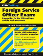 CliffsTestPrep Foreign Service Officer Exam: Preparation for the Written Exam and the Oral Assessment