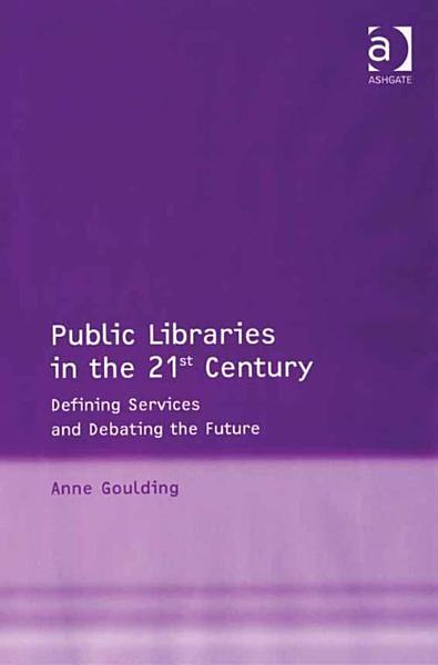 Public Libraries in the 21st Century PDF