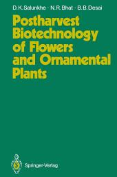 Postharvest Biotechnology of Flowers and Ornamental Plants
