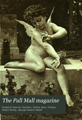 The Pall Mall Magazine: Volume 22
