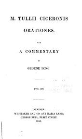 M. Tulli Ciceronis Orationes: With a commentary, Volume 3