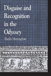 Disguise and Recognition in the Odyssey: Edition 2