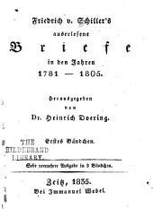 Friedrich v. Schillers auserlesene briefe in den jahren 1781-1805; hrsg: Band 1