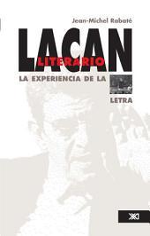 Lacan literario: La experiencia de la letra