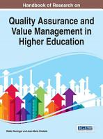 Handbook of Research on Quality Assurance and Value Management in Higher Education PDF