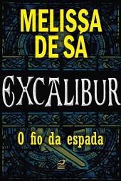 Excalibur - O fio da espada