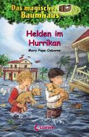 Das magische Baumhaus 55   Helden im Hurrikan PDF
