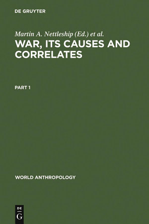 War  its Causes and Correlates