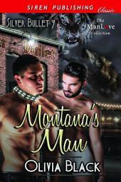Montana's Man [Silver Bullet 7]