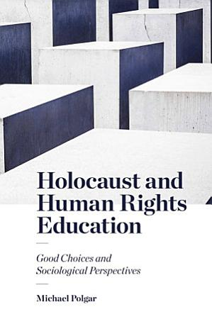 Holocaust and Human Rights Education PDF