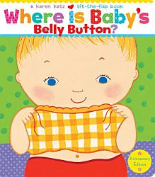 Where Is Baby S Belly Button  Book PDF