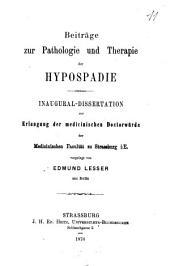 Beiträge zur Pathologie und Therapie der Hypospadie