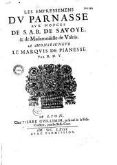 Les Empressemens du Parnasse aux nopces de S. A. R. de Savoye, et de Mademoiselle de Valois par R. D. Y.