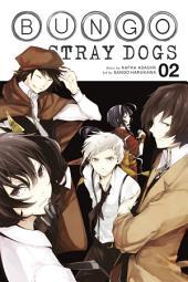 Bungo Stray Dogs: Volume 2