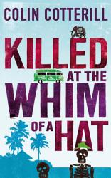 Killed At The Whim Of A Hat Book PDF