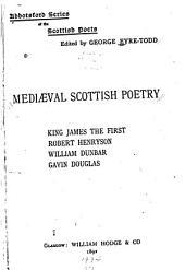Mediæval Scottish Poetry ...