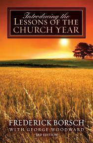 Introducing the Lessons of the Church Year PDF