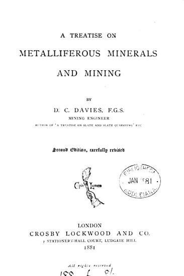 A Treatise on Metalliferous Minerals and Mining PDF