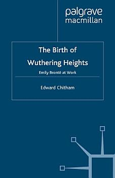 The Birth of Wuthering Heights PDF