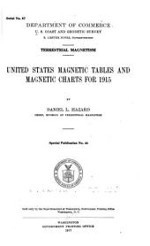 United States Magnetic Tables and Magnetic Charts for 1915: Volume 4