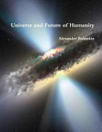 Universe and Future of Humanity
