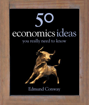50 Economics Ideas You Really Need to Know