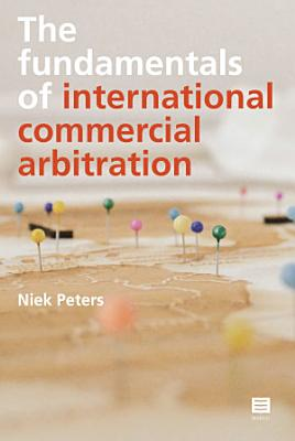 The fundamentals of international commercial arbitration PDF