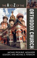 The A to Z of the Orthodox Church PDF