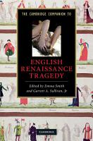 The Cambridge Companion to English Renaissance Tragedy PDF
