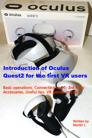 Introduction of Oculus Quest2 for the first VR users