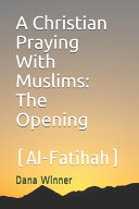 A Christian Praying With Muslims